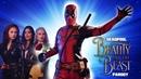Deadpool The Musical Beauty and the Beast Gaston Parody