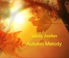 Vasiliy Arefiev - Autumn Melody (Original mix)