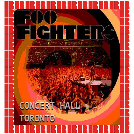 Foo Fighters альбом Concert Hall, Toronto, 1996 (Hd Remastered Edition)