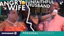 ANGRY Wife, UNFAITHFUL Husband | Can GOD Save This Marriage?