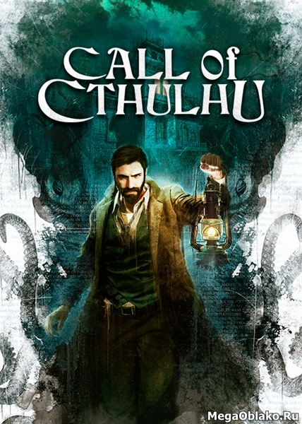 Call of Cthulhu® (2018/RUS/ENG/RePack by xatab)