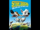 Belka Strelka. Star Dogs - Trailer
