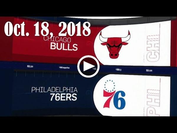 2018.10.18 NBA DAILY RECAP CHI @ PHI