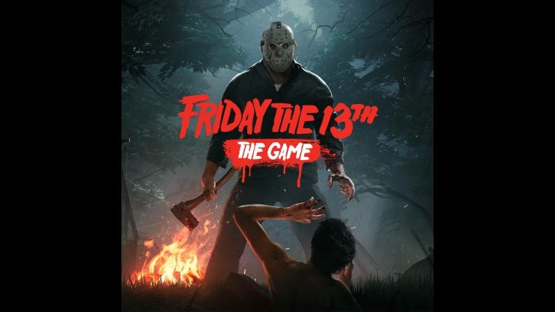 Прохождение Friday the 13th_ The Game (Пятница 13-е) — Часть 1_ Джейсон Вурхиз (