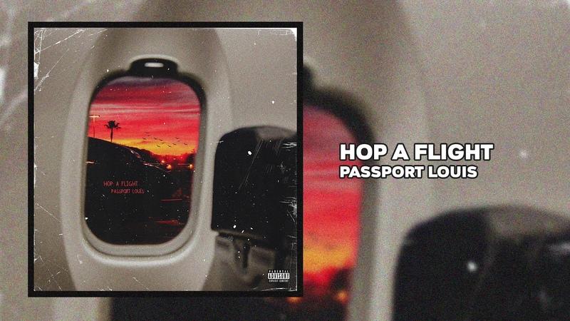 Passport Louis - Hop A Flight (Official Audio)