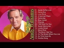The Best Of Andy Williams- 15 songs nonstop- with Lyrics