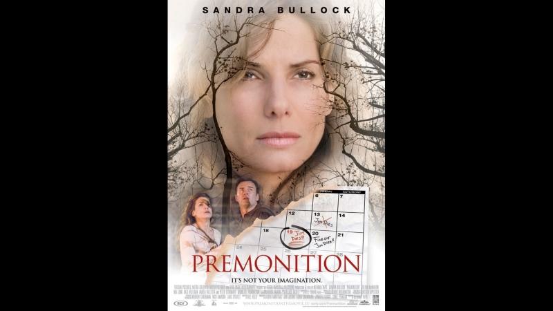 Предчувствие / Premonition (2007) (eng,rus sub)
