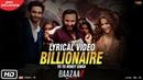 Billionaire | Yo Yo Honey Singh | Baazaar | Lyrical Video | Saif Ali Khan, Rohan, Elli