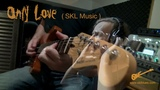 Only Love - Simon Kinny-Lewis from