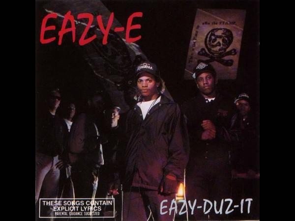 Eazy E Eazy Er Said Than Dunn HD Audio