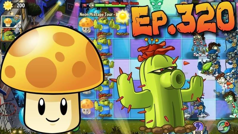 Plants vs. Zombies 2 || Cactus and Sun-shroom - Neon Mixtape Tour Day 14 (Ep.320)