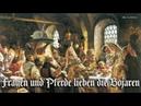 Frauen und Pferde lieben die Bojaren ✠ German folk song english translation