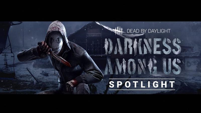 Обзорный трейлер Dead by Daylight | Darkness Among Us