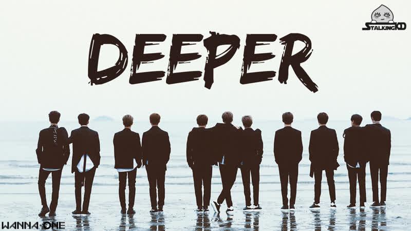Wanna One (워너원) - Deeper [рус.саб]