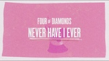 Four of Diamonds - Never Have I Ever Challenge