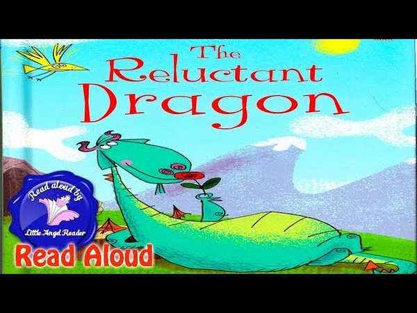 The Reluctant Dragon Read Aloud