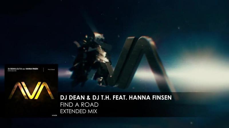 DJ Dean DJ T H featuring Hanna Finsen Find A Road Teaser
