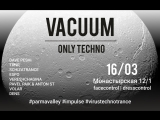 VACUUM - Only techno