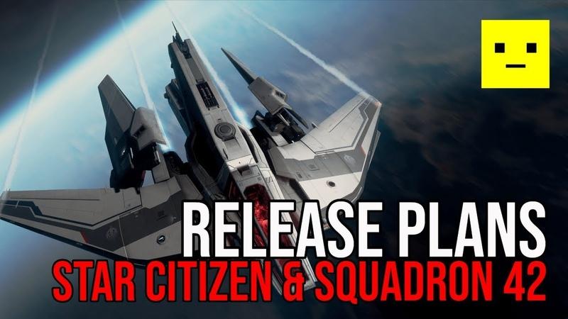 Star Citizen Squadron 42 Release Plans