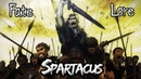 Fate Lore - The Tale of Spartacus