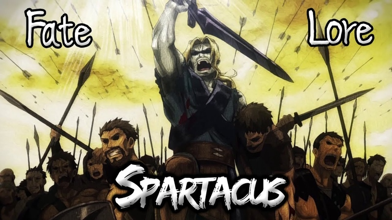 Fate Lore The Tale of Spartacus