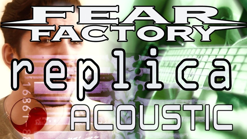☯ Replica - Fear Factory || ACOUSTIC COVER by Rabin Miguel