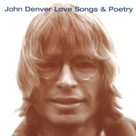 John Denver альбом Love Songs & Poetry