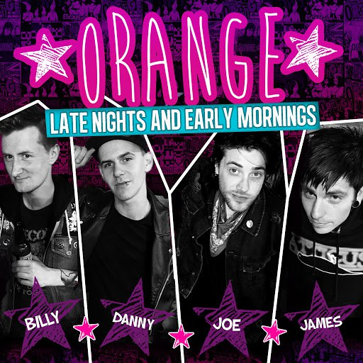 ORANGE альбом Late Nights and Early Mornings