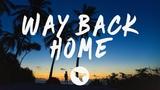 SHAUN feat. Conor Maynard - Way Back Home (Lyrics) Sam Feldt Edit