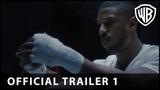 Creed II - Official Trailer 1 - Warner Bros. UK