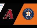 IL 15 09 18 ARI Diamondbacks @ HOU Astros 2 3