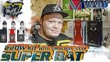 Super Bat by Vaptio 220W TC Kit + Frogman Tank