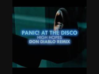 Panic! at the disco - high hopes (don diablo remix) | teaser
