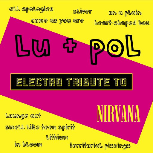 LU альбом Lu + Pol - Electro Tribute to Nirvana