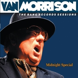Van Morrison альбом Midnight Special: Bang Sessions