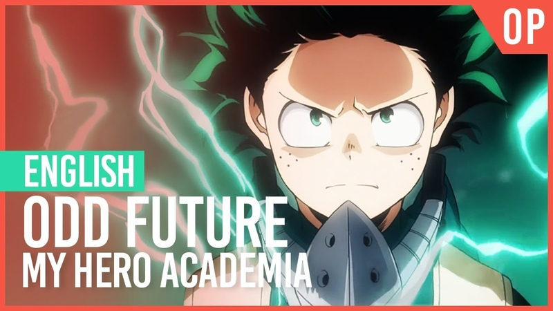My Hero Academia - Odd Future FULL Opening | ENGLISH Ver | AmaLee