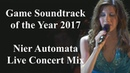Game Soundtrack of the Year 2017 - Nier Automata - Live Concert Mix