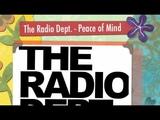 The Radio Dept - Peace of Mind