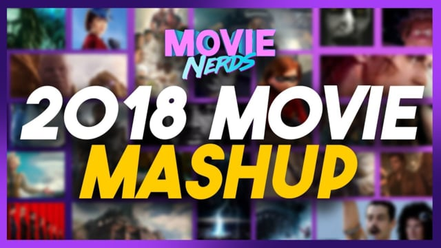 2018 Movie Mashup Supercut