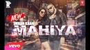 Imran Khan Mahiya New Music Video