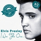 Elvis Presley альбом I Was the One... - The Ultimate Collection, Vol. 2