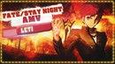 FateStay Night AMV Leti