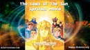 The Laws of The Sun- Spiritual Movie