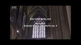 Hector Berlioz Requiem - Grande Messe des Morts op.5 HD