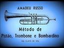 COMO TOCAR TROMPETE com Método Amadeu Russo ExercíciosRítmicos SonsNaturais 10a12 TROMPETE TRUMPET