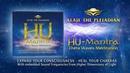 ALAJE THE PLEIADIAN HU Mantra Theta Waves Meditation 30 min