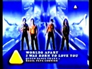 Worlds Apart - I Was Born To Love You (Official video 1996)