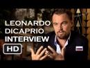 Интервью Леонардо ДиКаприо перед премьерой фильма Великий Гэтсби