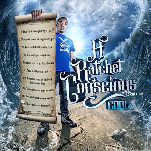 COOL альбом A Ratchet Conscious