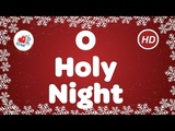 O Holy Night Christmas Carol &amp Song Children Love to Sing
